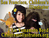 Chie Yamamoto Boyd, while student in San Francisco  BFA Illustration  program joins ChildrensIllustrators ORG  *** CLICK TO SAMPLE PORTFOLIO OF ILLUSTRATIONS  ***